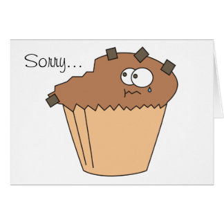Sad Bitten Chocolate Muffin Sorry Cards