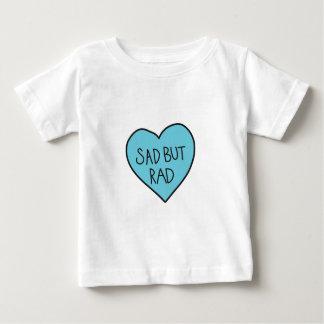 """Sad but Rad"" Sarcastic shirts, accessories, gifts Baby T-Shirt"