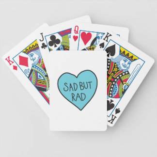 """Sad but Rad"" Sarcastic shirts, accessories, gifts Bicycle Playing Cards"