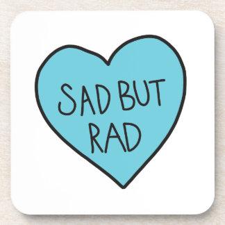 """Sad but Rad"" Sarcastic shirts, accessories, gifts Drink Coaster"