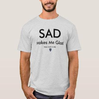 SAD Makes Me Glad -#3 - Customized T-Shirt