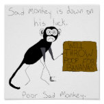 Sad Monkey is Down On His Luck Poster