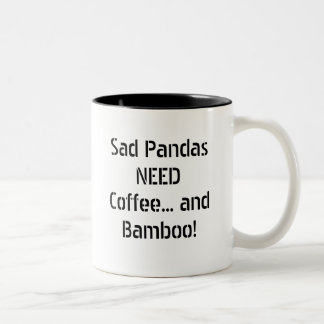 Sad Pandas NEED Coffee... and Bamboo! Two-Tone Coffee Mug