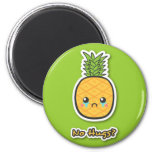 Sad Pineapple that gets no hugs 2 Inch Round Magnet