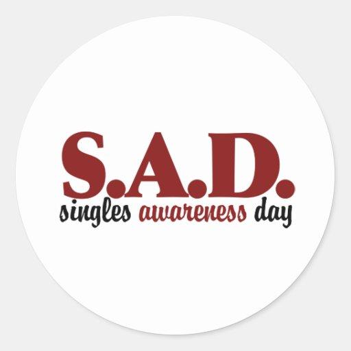 SAD Singles Awareness Day Sticker