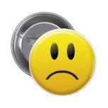 Sad Smiley Face Pinback Button