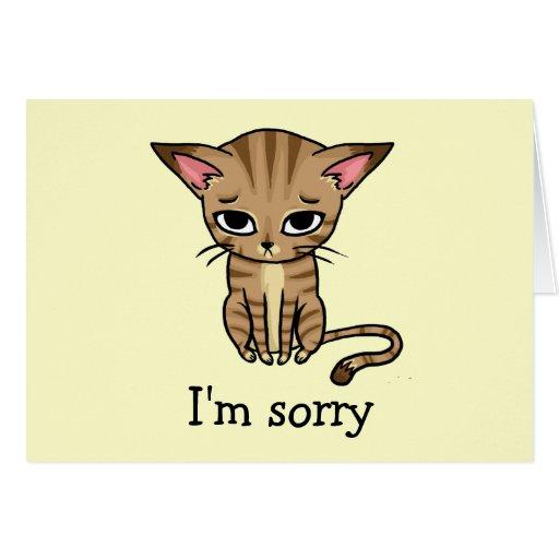 Sad Sorry Kitty Greeting Card | Zazzle