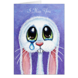 Sad Teary Bunny Rabbit I Miss You - Personalizable Card