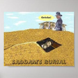 SADDAM'S BURIAL GOTCHA SHIRT POSTER