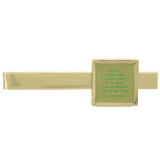 Saddest Days of Future Happiest Days of Past Gold Finish Tie Bar