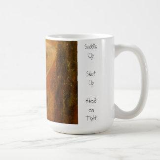 Saddle Up Coffee Mug