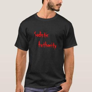 Sadistic Authority T-Shirt