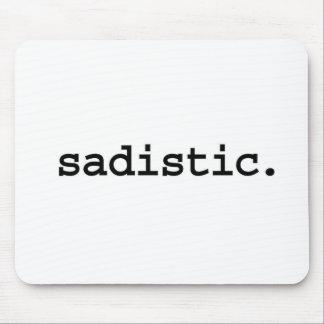 sadistic. mouse pad