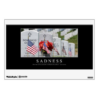 Sadness: Inspirational Quote Wall Decal