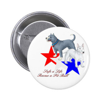 Safe a Life Pit Bull Button