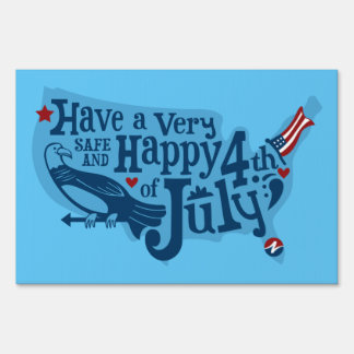 Safe And Happy 4th Of July Lawn Sign
