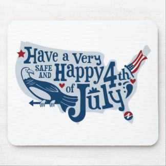 Safe And Happy 4th Of July Mouse Pad