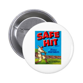 Safe Hit Texas Vegatables Pinback Button
