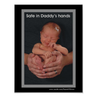 Safe in Daddy's hands Poster