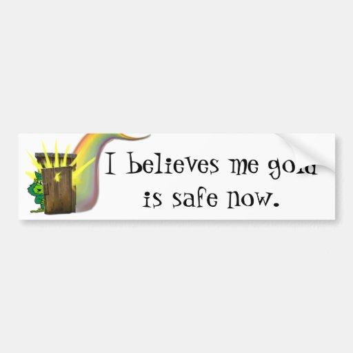 Safe Leprechauns Gold Bumper Stickers