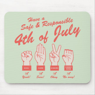 Safe & Responsible 4th Mouse Pad