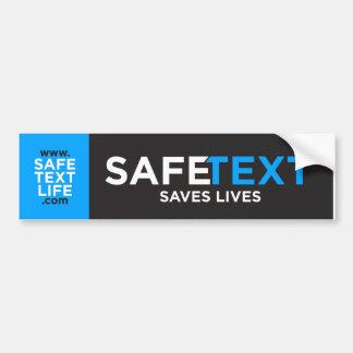 Safe Text 3 Bumper Sticker
