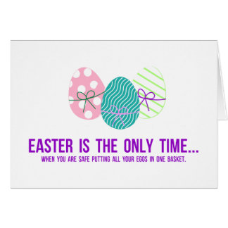 Safe to Put Eggs in One Basket Cards
