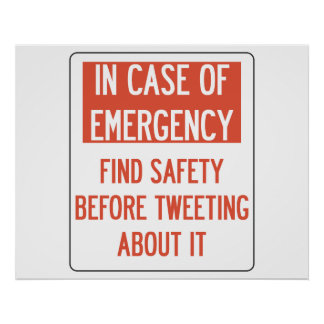 Safety Before Tweeting Poster