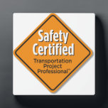 "Safety Certified Wall Plaque<br><div class=""desc"">Dimensions: 5.25&quot; x 5.25&quot;