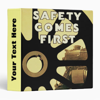 Safety Comes First Binders
