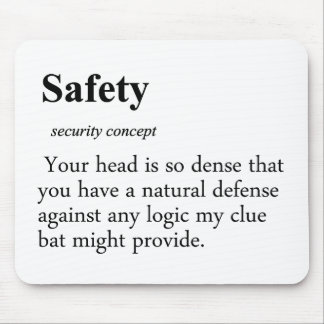 Safety Definition Mouse Pad