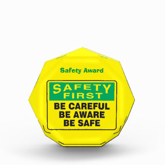Safety First, Be Aware Award
