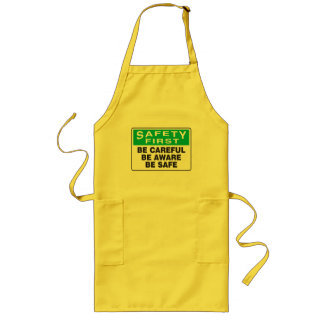Safety First, Be Aware Long Apron