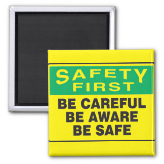 Safety First, Be Aware Magnet