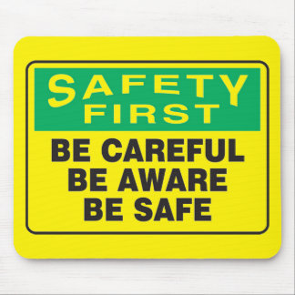 Safety First, Be Aware Mouse Pad
