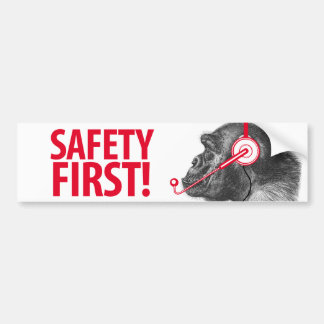 Safety First! Bumper Sticker