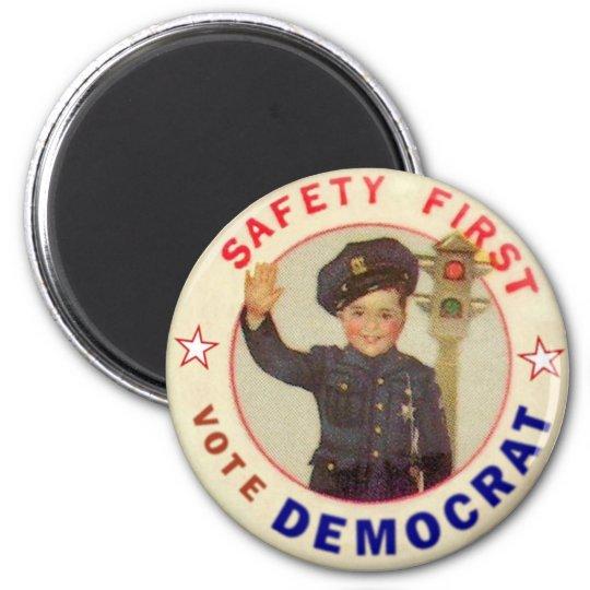 Safety First Democrat magnet