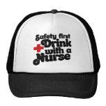 Safety First Drink with a NURSE Trucker Hat