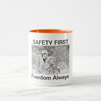 SAFETY FIRST- Freedom Always- Mug