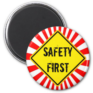 safety first magnets