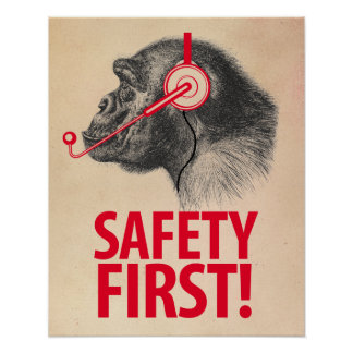 Safety First! Poster