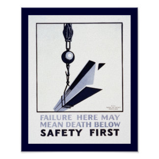 Safety First Poster