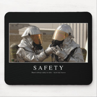 Safety: Inspirational Quote Mouse Pad