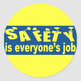 SAFETY is Everyone's Job Classic Round Sticker