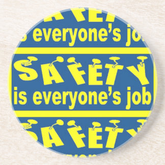 Safety is Everyone's Job Sandstone Drink Coaster