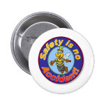 Safety is no accident. 2 inch round button