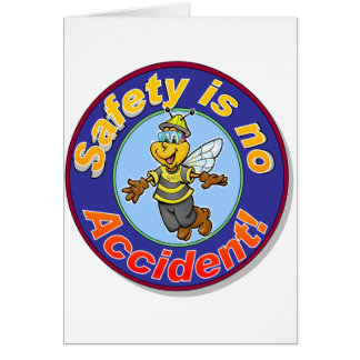 Safety is no accident. card