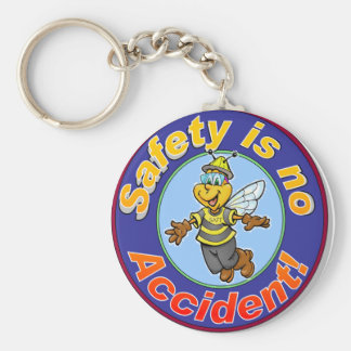 Safety is no accident. keychain