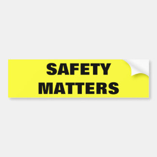 Safety Matters Company Bumper Sticker