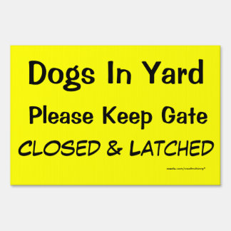 Safety Sign: Dogs In Yard Lawn Sign